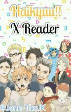 Haikyuu X Reader by JenniferzD