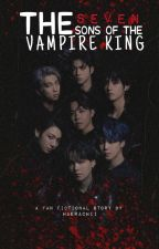 The 7 Sons Of The Vampire King (Bts Fanfic) by Haerachii