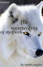 The Werewolves of Malbork by AmberNicolee