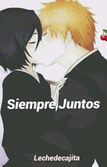 """""""Siempre Juntos""""."""