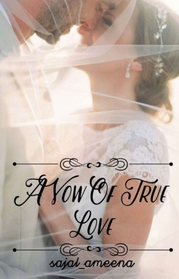 A Vow Of True Love #MissionDesi #wattys2016