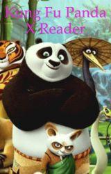Kung Fu Panda x Reader by Rachelleangeline