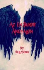 Az Én Bukott Angyalom by BellaSiboo