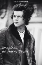 Imaginas De Harry Styles 》One Shots by I-see-stars94