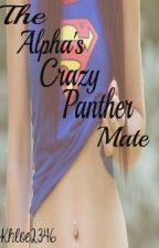 The Alphas Crazy Panther Mate by khloe2346