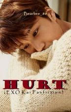HURT (EXO Kai Fanfiction) by afkhaloveakmal