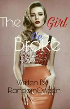The Girl He Broke(Zerrie Fanfic) by EumaelynEnejosa_18