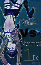 Otaku Vs Normal √ by 8Cristinaqdjj