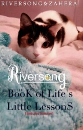 ~ RiverSong: The Book of Life s Little Lessons  ~ English Version  by zahera37
