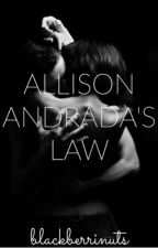 Allison Andrada's Law by blackberrinuts