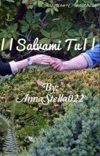   Salvami Tu   by AnnaStella022