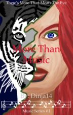 More than music (completed) by Dinja14