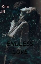 Endless Love {BG Fanfic } by Ivkstxx