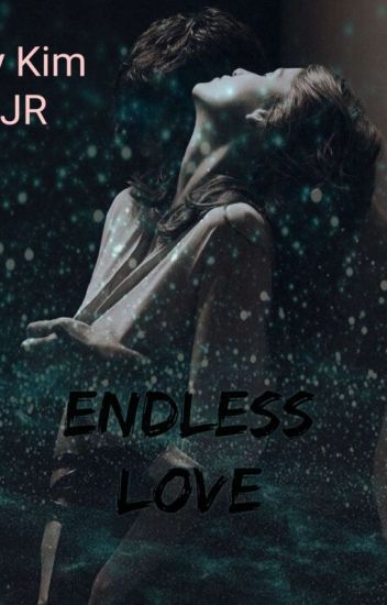 Endless Love {BG Fanfic }
