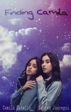 Finding Camila (camren) by BlackUnicornSad