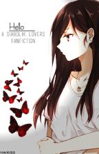 Hello.   A Diabolik Lovers fanfiction by haikiss