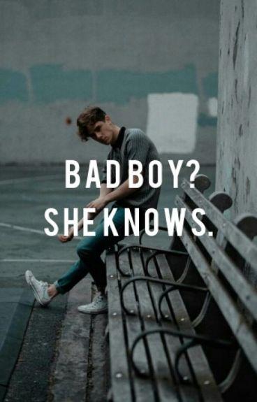 Bad boy? She knows.