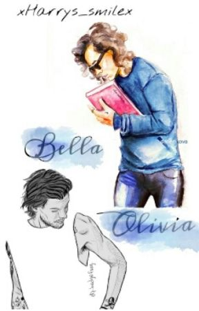 Bella Olivia {Louis Tomlinson & Harry Styles} by TrisGlezGomez