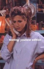 Texting; Younow Edition by okayamelia