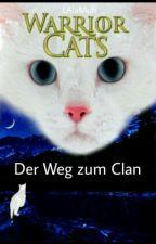 Warrior Cats - Der Weg Zum Clan by LAlaMuh