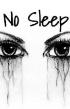 No Sleep by checkmyflow