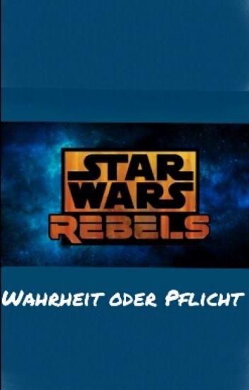 Star Wars Rebels Wahrheit oder Pflicht