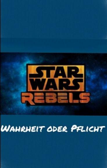 Star Wars Rebels Wahrheit oder Pflicht *Pausiert*