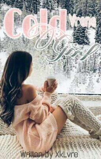 Cold Girl [Vrene♡] End