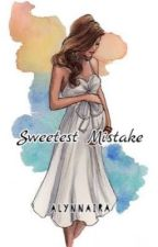 Sweetest Mistake  by Alynnaira