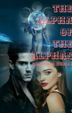 The Alpha Of The Alphas by chandnikumar