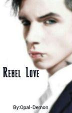 Rebel Love |Andy Biersack| by Opal-Demon