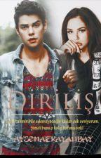 DİRİLİŞ by Aysenazkayalibay