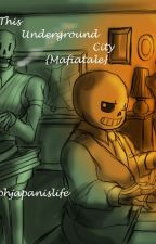 {Mafiatale AU) This Underground City by aphjapanislife