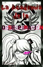 La Academia De La Desesperación | Danganronpa by RiukoKasumi