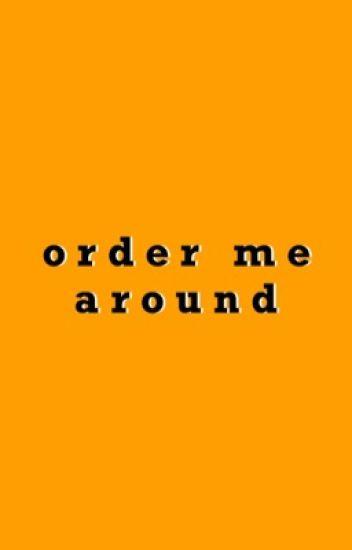 Order Me Around   Boonon