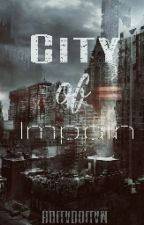 City of Impain by holladollam