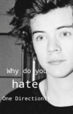 Why do you hate One Direction?! by CeceCasi
