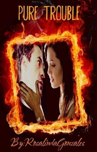 Pure Trouble (Student&Principle Romance Robert Downey jr. fanfic)