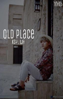 [OneShot] Chốn cũ