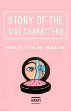 The Story Of The Side Characters by sassthetic