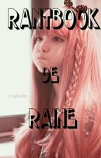 Rantbook de la Queen Raine  by RaineSage14