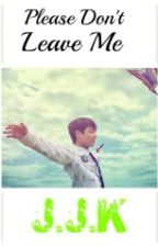 Please Don't Leave Me by V_MINKOOK