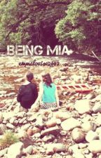 Being Mia - Coming Soon... by emmalouise2602