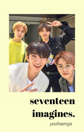 Seventeen Imagines.