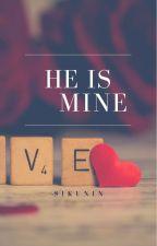 He is mine by Sikunin