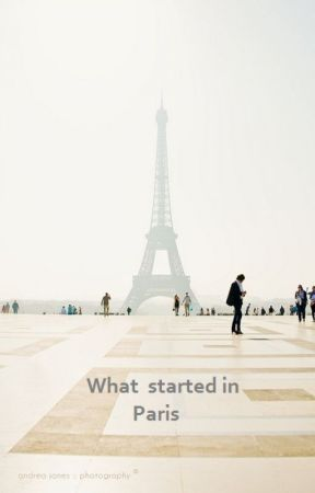 What started in Paris by SeekingSolace