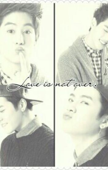 Love Is Not Over.~ MarkSon~