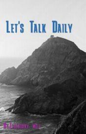 Let's Talk Daily by SeleneIsWolfieLA