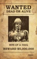 Wife of a Thug by Teprika2417