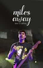 miles away • calum hood {discontinued} by presidentkim